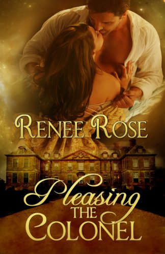 Book: Pleasing the Colonel by Renee Rose
