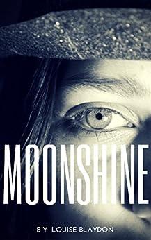 Moonshine by [Blaydon, Louise]