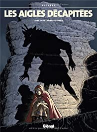 Les aigles décapitées, tome 24 : Le château du diable par Michel Pierret