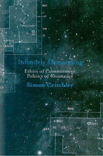 Infinitely Demanding Ethics of Commitment, Politics of Resistance