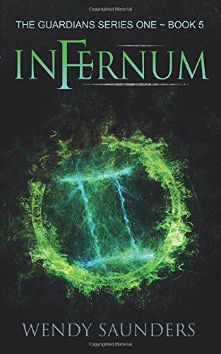 Read Online Infernum (The Guardians Series 1) (Volume 5) pdf