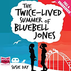The Twice-Lived Summer of Bluebell Jones Audiobook