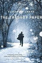 The Tragedy Paper by Elizabeth Laban (Jan 8…