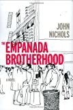 The Empanada Brotherhood, John Nichols, 0811860523