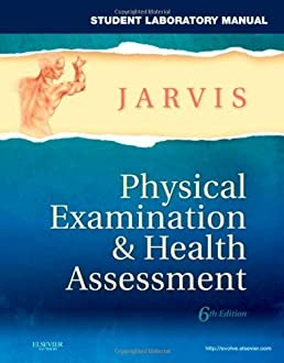 student laboratory manual for physical examination health rh amazon com jarvis student laboratory manual for physical examination and health assessment Face Mask Laboratory Manual