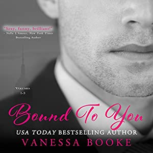 Bound to You Boxed Set Hörbuch