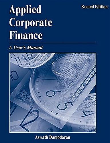 applied corporate finance a user s manual aswath damodaran rh amazon ca