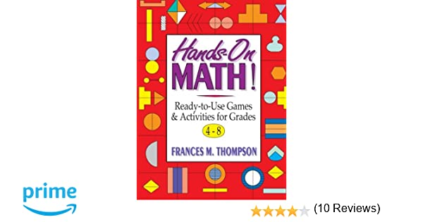 Amazon.com: Hands-On Math!: Ready-To-Use Games & Activities for ...
