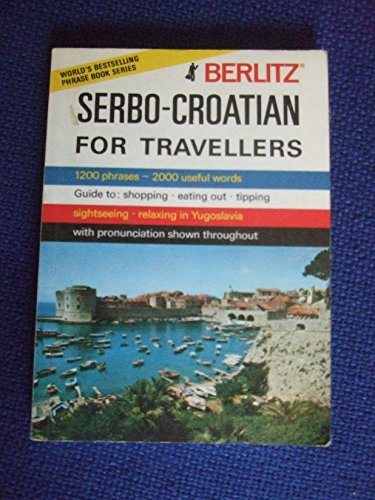 Serbo-Croatian for Travellers (Berlitz)...