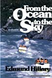 From the Ocean to the Sky, Edmund Hillary, 0670331724
