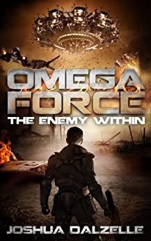 Omega Force: The Enemy Within (OF4) by [Dalzelle, Joshua]