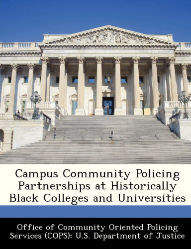 Search : Campus Community Policing Partnerships at Historically Black Colleges and Universities