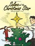 Salma and the Christmas Star, Christopher S. Torres, 144908981X