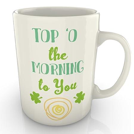 Top O The Morning To You St Patricks Day Irish Mug Amazoncouk
