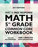 Argo Brothers Math Workbook, Grade 5: Common Core Free Response (5th Grade) 2017 Edition