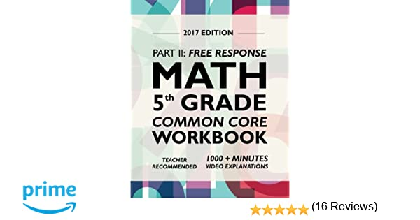 Argo Brothers Math Workbook, Grade 5: Common Core Free Response ...
