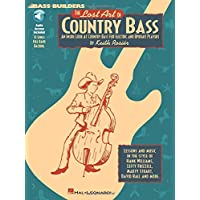 The Lost Art of Country Bass: An Inside Look at Country Bass for Electric and Upright Players