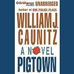 Pigtown | William J. Caunitz