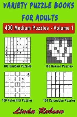 Variety Puzzle Books for Adults  Sudoku, Kakuro, Futoshiki