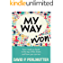 My Way Won: How I took my book to the top of the charts...and how you can too!