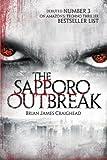 The Sapporo Outbreak