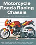 Motorcycle Road and Racing Chassis, Keith Noakes, 1845841301