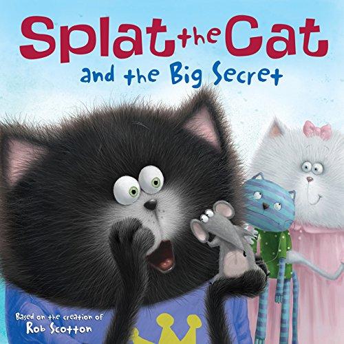 Splat the Cat and the Big Secret pdf