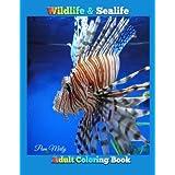 Wildlife & Sealife: Adult Coloring Book