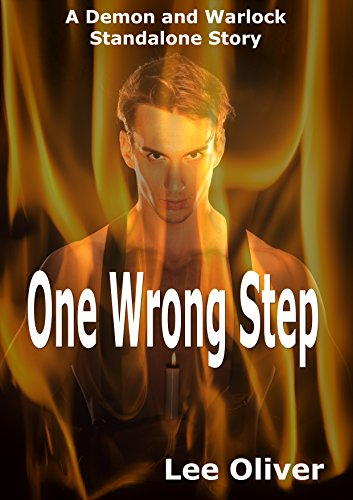 One Wrong Step: A Demon and Warlock MM Standalone Story -