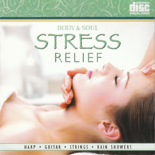 Body & Soul: Stress Relief