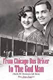 From Chicago Bus Driver to the God Man, Rae Ann Fugate, 149083981X