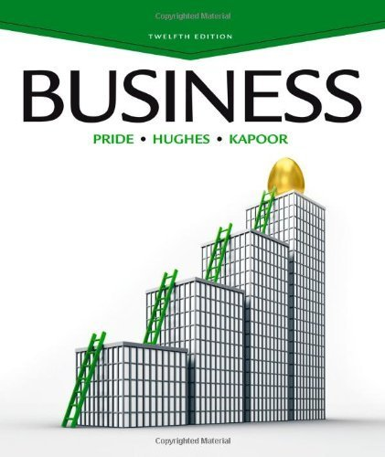 Business, 12th Edition by William M. Pride (2013-01-01)
