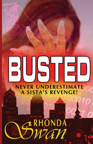 Busted: Never Underestimate a Sista's Revenge