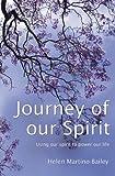 Journey of our Spirit, Helen Martino-Bailey, 1439212295