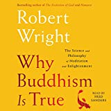 #7: Why Buddhism Is True: The Science and Philosophy of Enlightenment