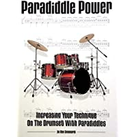 Paradiddle Power: Increasing Your Technique on the Drumset