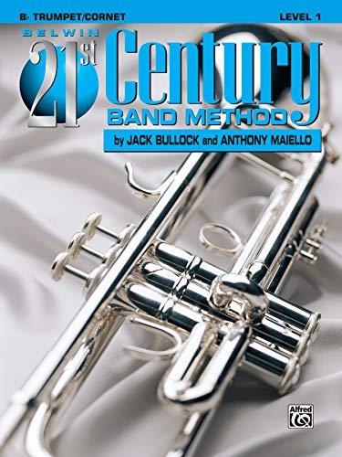 Belwin 21st Century Band Method, Level 1: B-flat Trumpet/Cornet