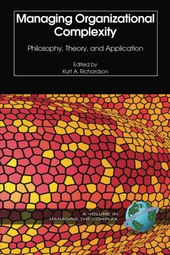 Managing Organizational Complexity: Philosophy, Theory And Application (Isce Book) (Volume 1) pdf
