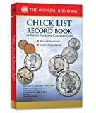 CHECK LIST AND RECORD BOOK OF UNITED STATES AND CANADIAN COINS, Whitman Publishing, 0794826350