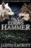 Eden's Hammer, Lloyd Tackitt, 1481846485