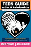 Teen Guide to Sex and Relationships, Jess Scott, 1477411429