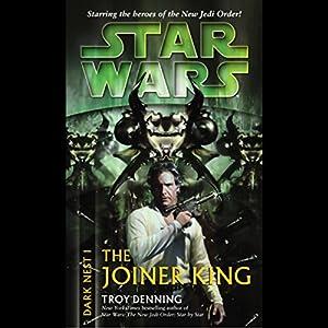 Star Wars: Dark Nest, Volume 1: The Joiner King Audiobook