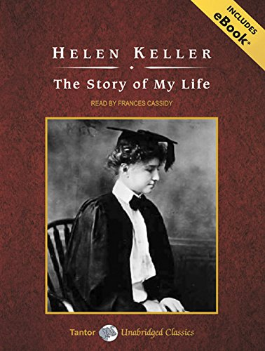 The Story of My Life, with eBook by Tantor Audio