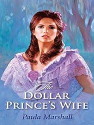 The Dollar Prince's Wife (The Dilhorne Dynasty)