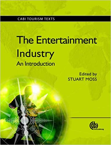 The Entertainment Industry: An Introduction (CABI Tourism