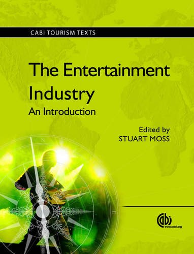 The Entertainment Industry: An Introduction (Tourism Studies)