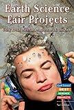 Earth Science Fair Projects, Yael Calhoun, 076602363X
