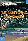 Le fantôme des plages par Verlomme