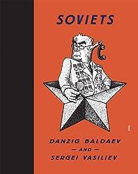 Soviets: Drawings by Danzig Baldaev. Photographs by Sergei Vasiliev.