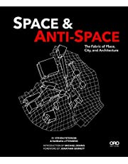 Space and Anti-Space: The Fabric of Place, City and Architecture